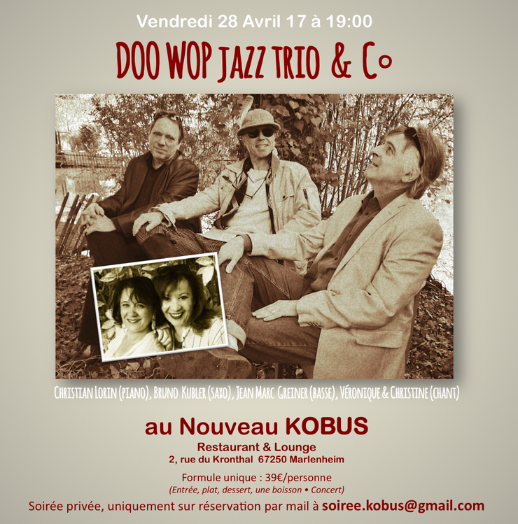 2017 04 11 restaurant kobus doo wop jazz trio et une surprise