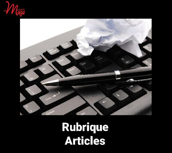 DANS VOTRE MAG : déposez votre article, c'est gratuit !